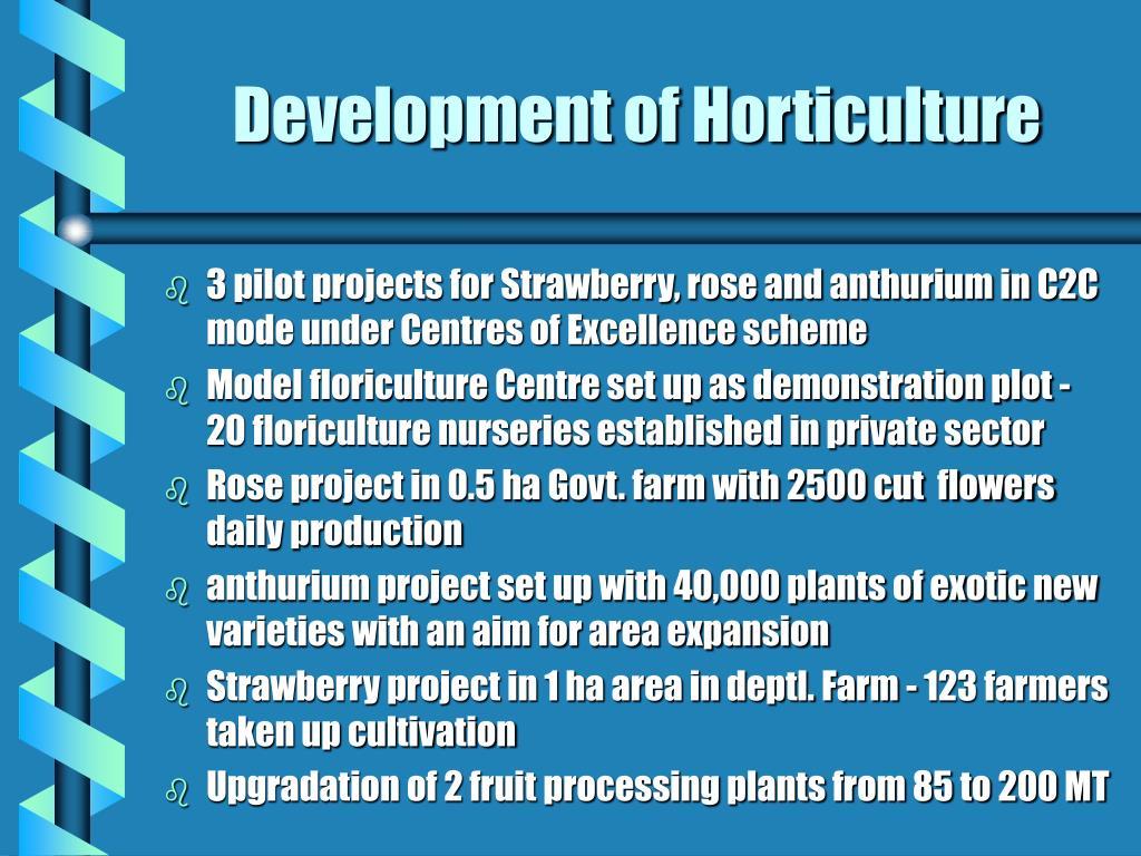 Development of Horticulture