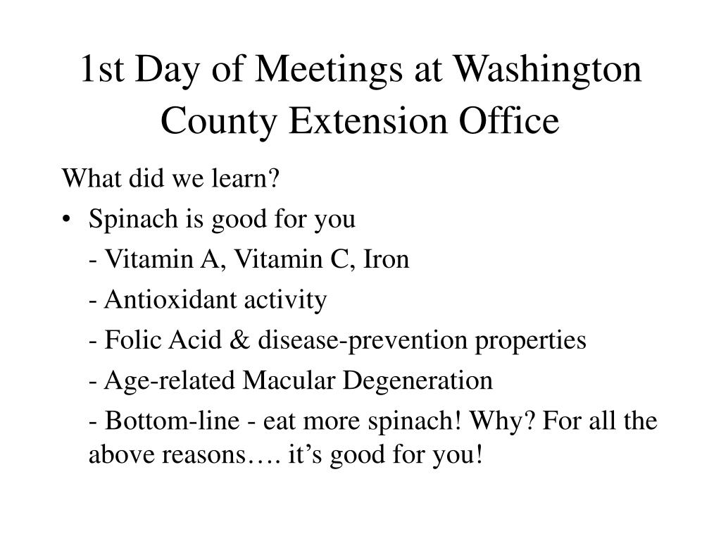 1st Day of Meetings at Washington County Extension Office