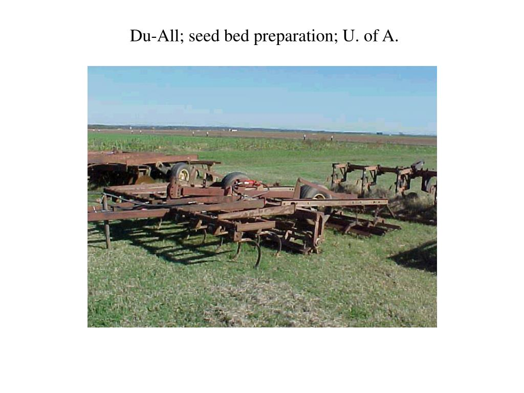 Du-All; seed bed preparation; U. of A.