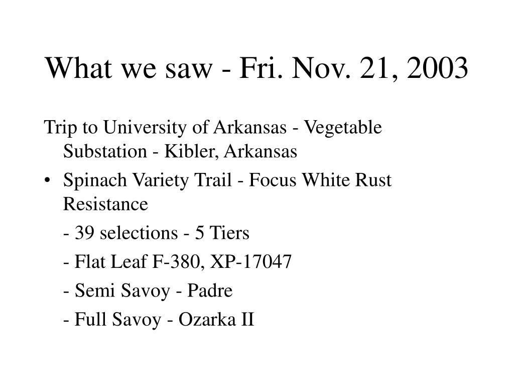 What we saw - Fri. Nov. 21, 2003