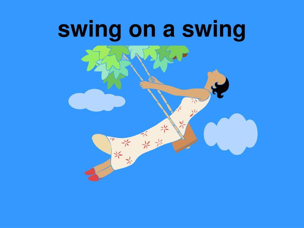 swing on a swing