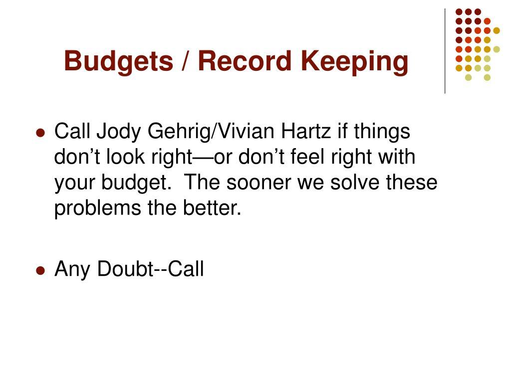 Budgets / Record Keeping