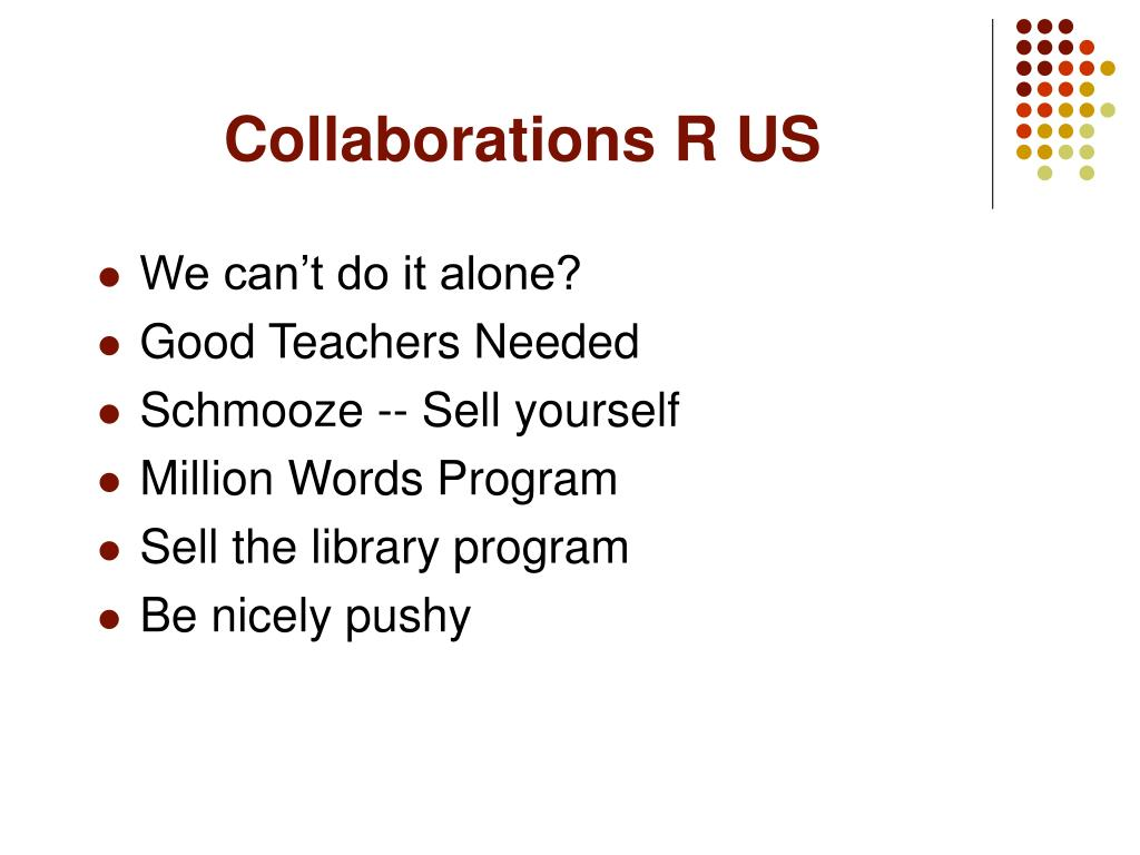 Collaborations R US
