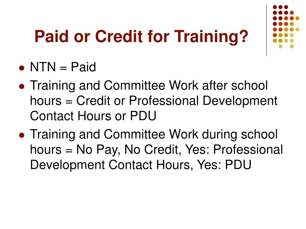 Paid or Credit for Training?