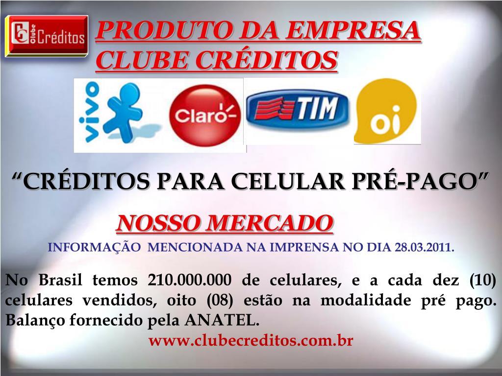 PRODUTO DA EMPRESA CLUBE CRÉDITOS