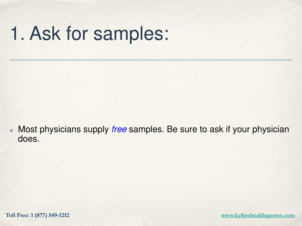 1. Ask for samples: