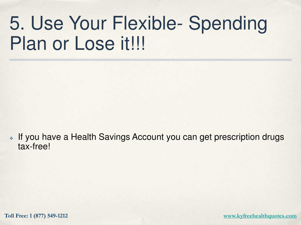 5. Use Your Flexible- Spending Plan or Lose it!!!