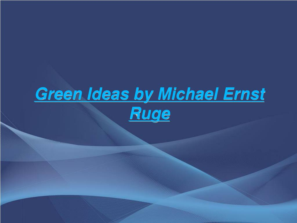 Green Ideas by Michael Ernst Ruge