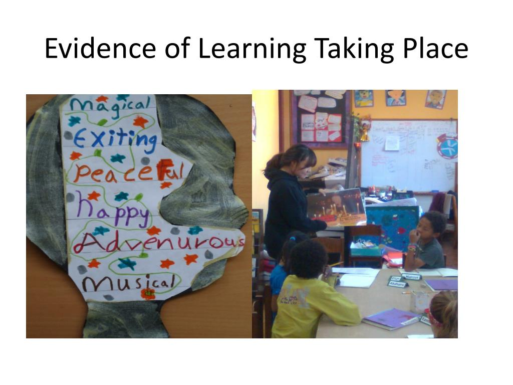 Evidence of Learning Taking Place