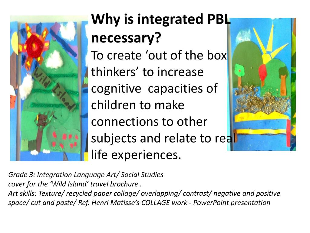 Why is integrated PBL necessary?