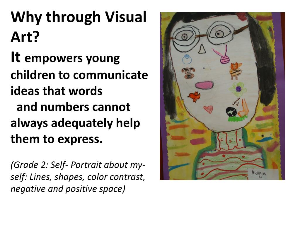 Why through Visual Art?