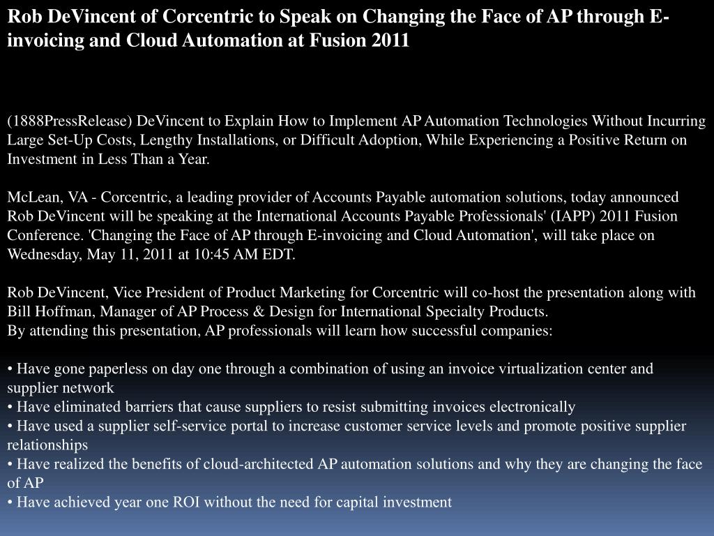 Rob DeVincent of Corcentric to Speak on Changing the Face of AP through E-invoicing and Cloud Automation at Fusion 2011