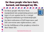 for those people who have hurt harmed and damaged my life