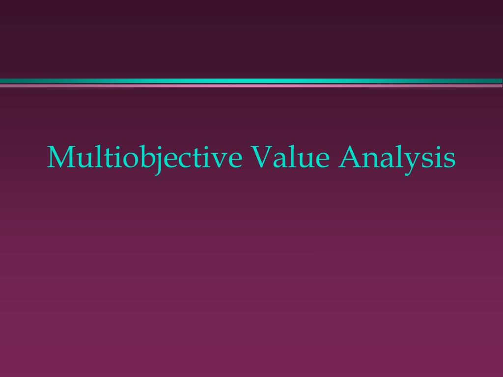 Multiobjective Value Analysis