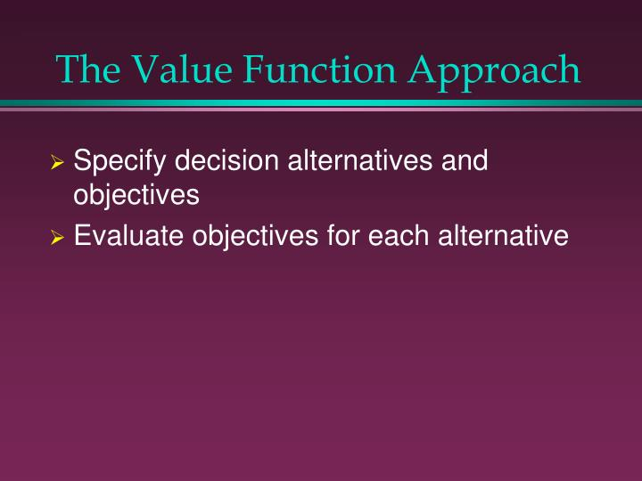 The value function approach l.jpg