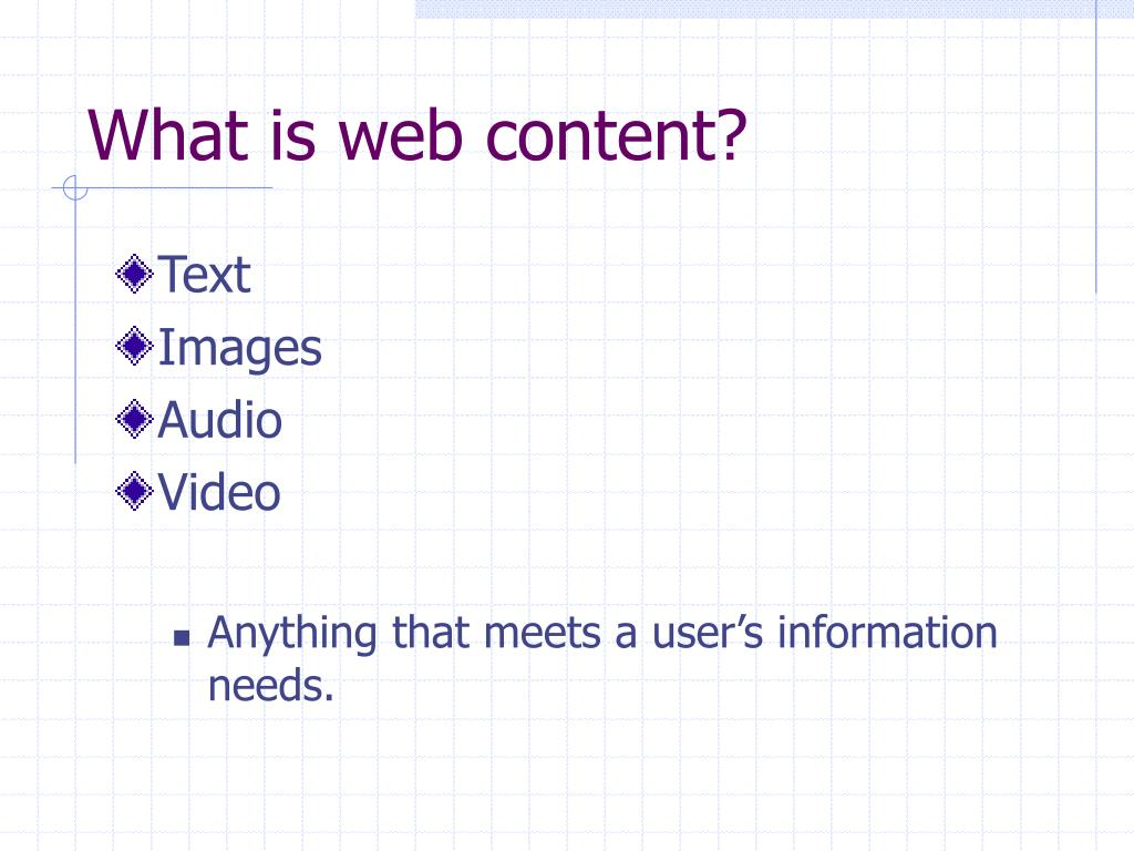 What is web content?