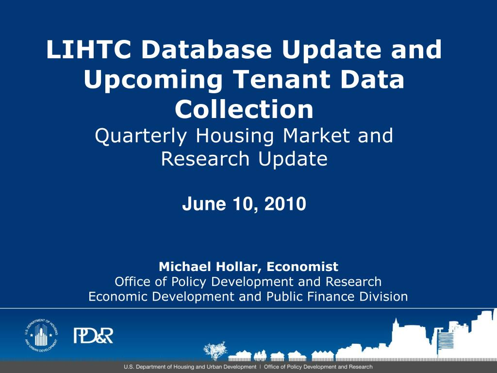 LIHTC Database Update and Upcoming Tenant Data Collection
