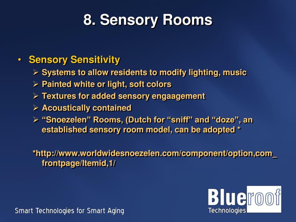 8. Sensory Rooms