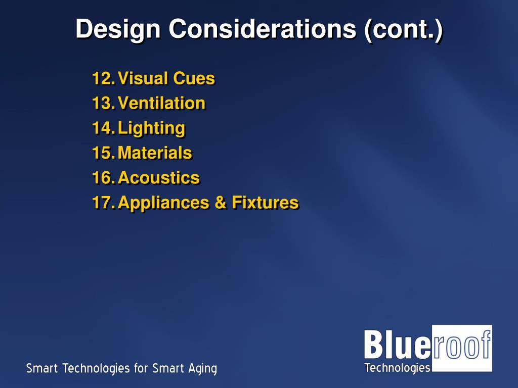 Design Considerations (cont.)
