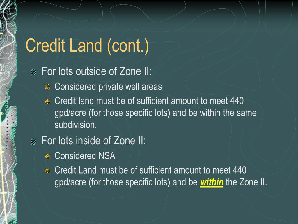 Credit Land (cont.)