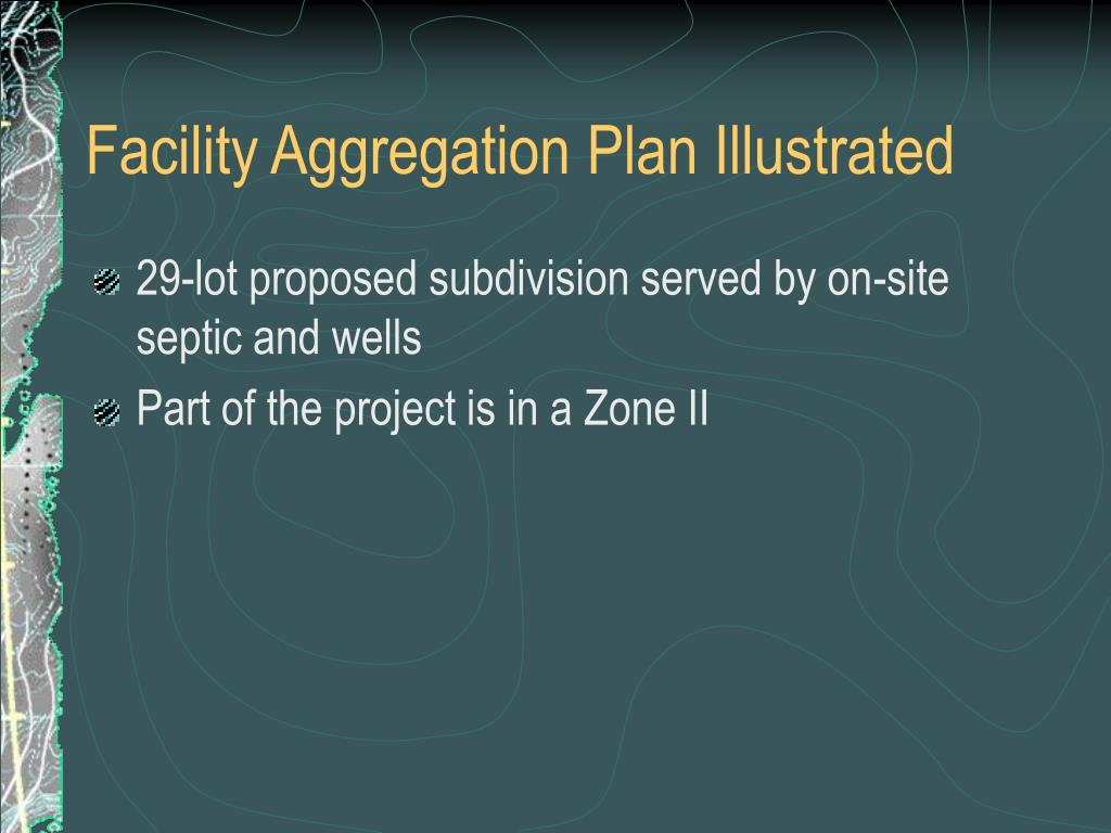 Facility Aggregation Plan Illustrated