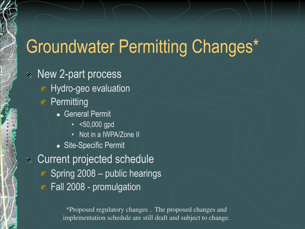 Groundwater Permitting Changes*
