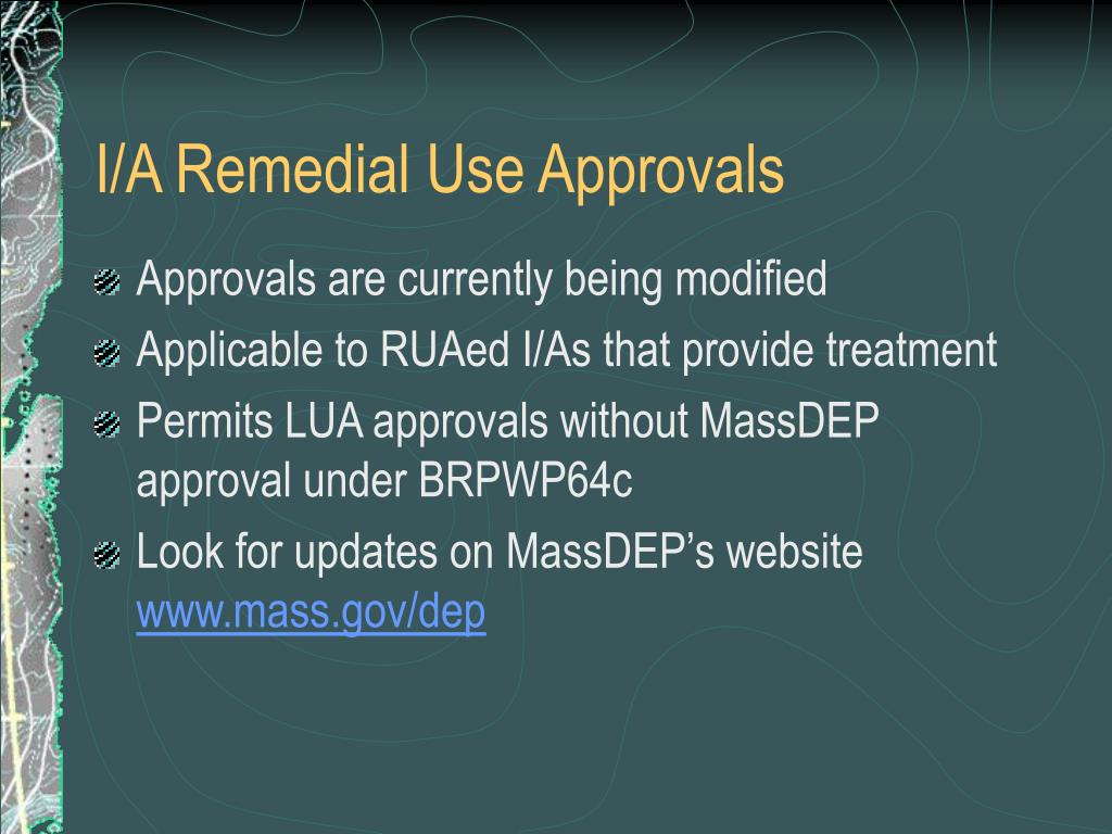 I/A Remedial Use Approvals