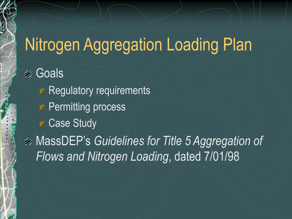 Nitrogen Aggregation Loading Plan