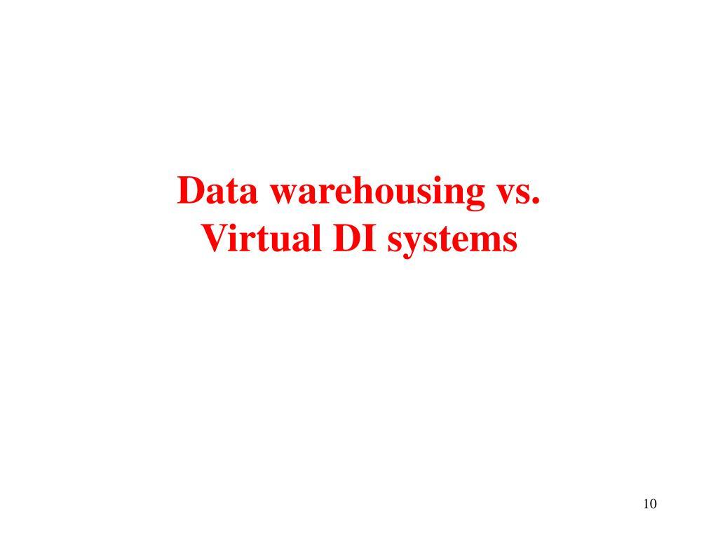 Data warehousing vs.