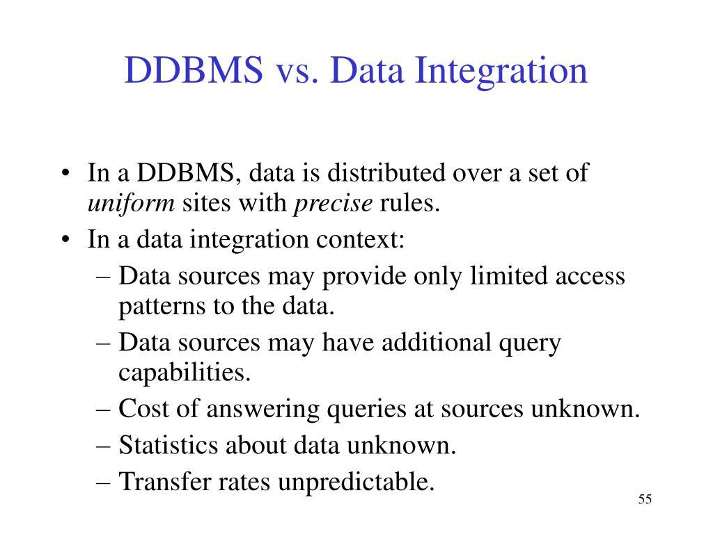 DDBMS vs. Data Integration