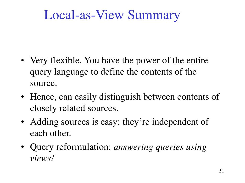 Local-as-View Summary