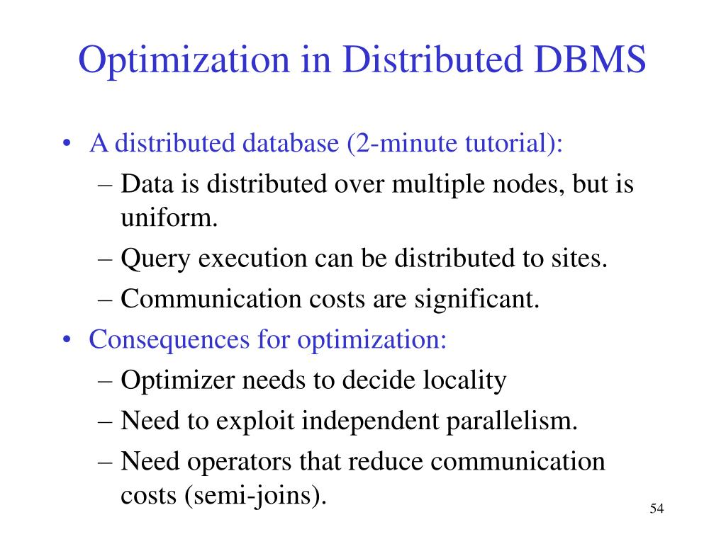 Optimization in Distributed DBMS
