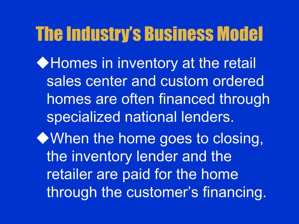 The Industry's Business Model