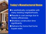today s manufactured home