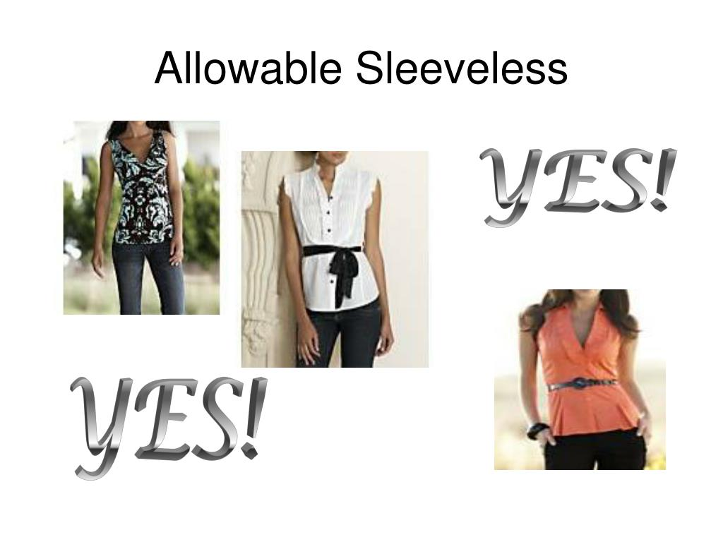 Allowable Sleeveless