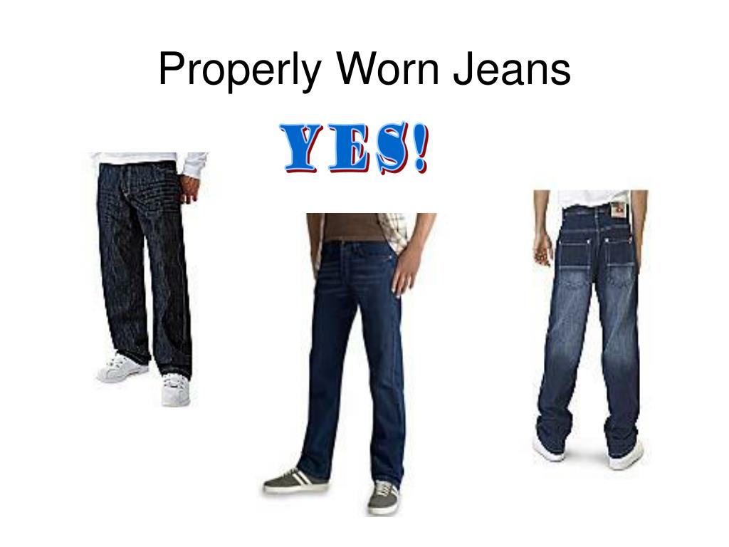 Properly Worn Jeans