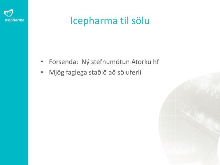 Icepharma til sölu