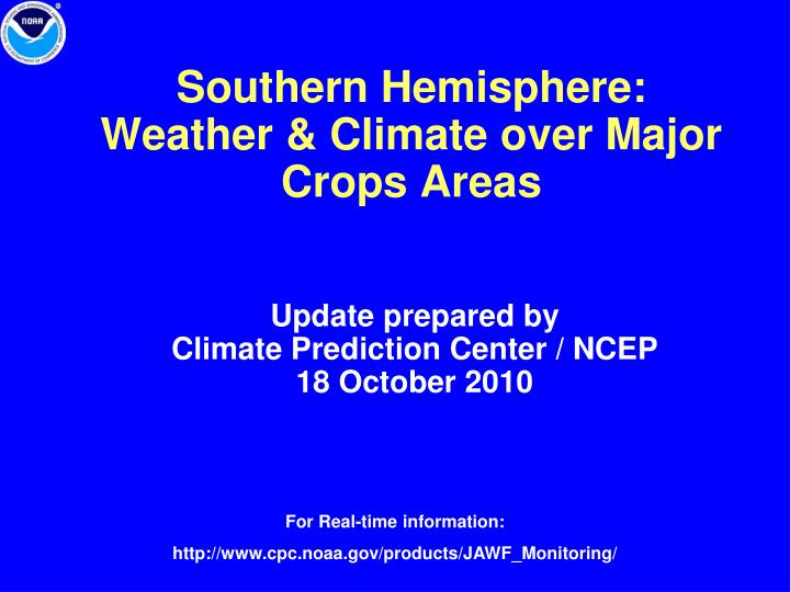 Southern hemisphere weather climate over major crops areas