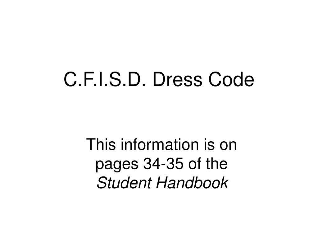 C.F.I.S.D. Dress Code