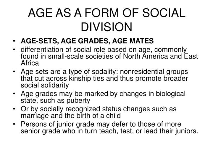 AGE AS A FORM OF SOCIAL DIVISION