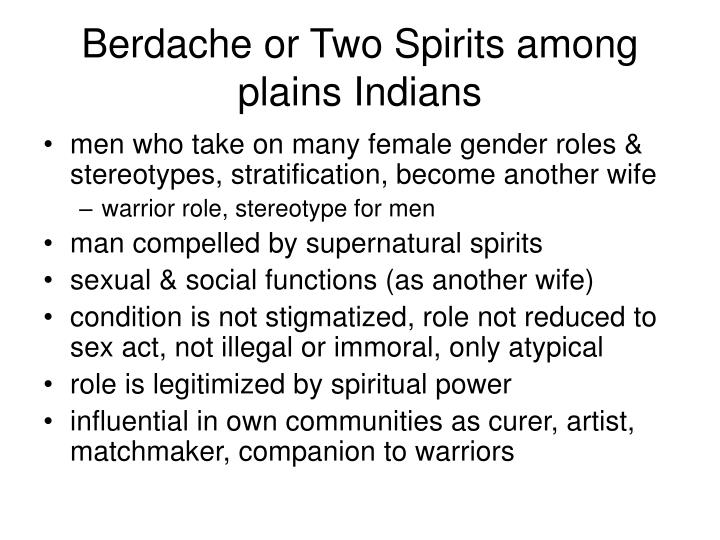Berdache or Two Spirits among plains Indians