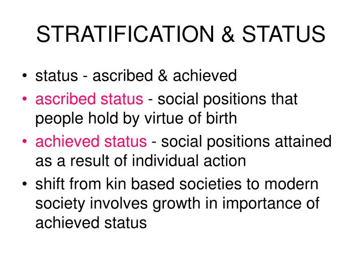 STRATIFICATION & STATUS