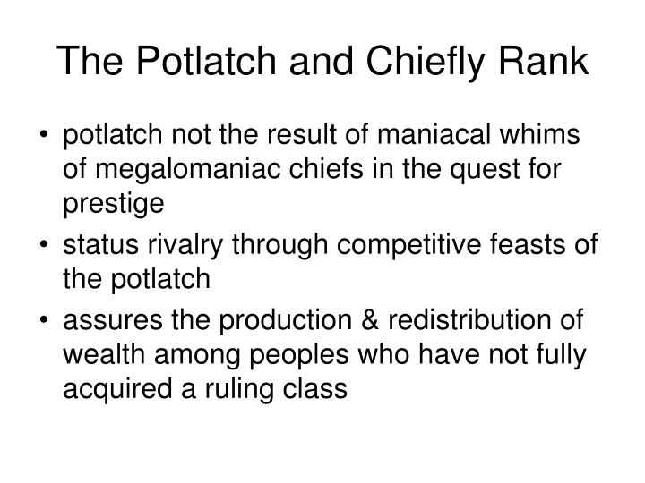 The Potlatch and Chiefly Rank
