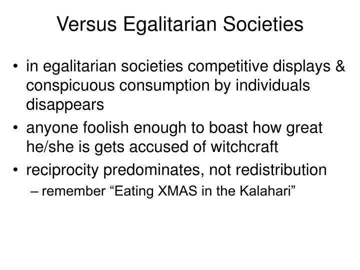 Versus Egalitarian Societies