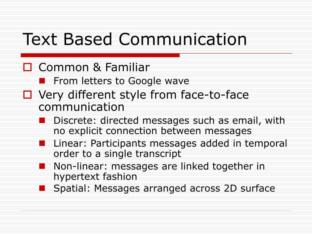 Text Based Communication