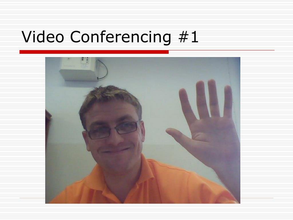 Video Conferencing #1