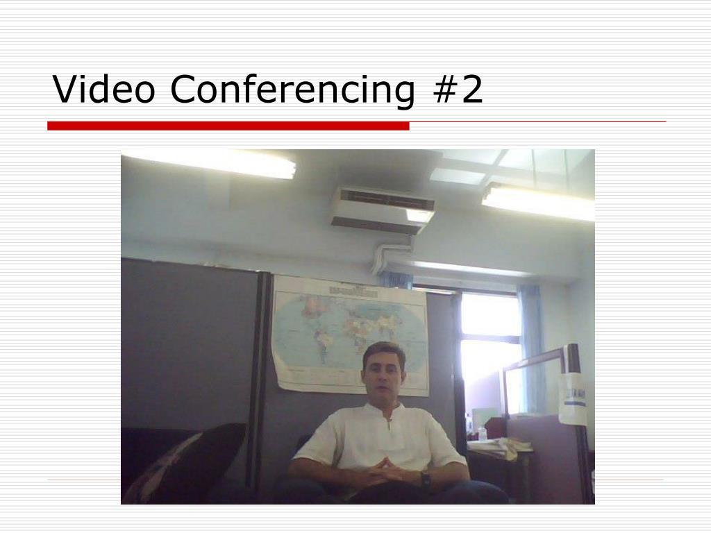 Video Conferencing #2