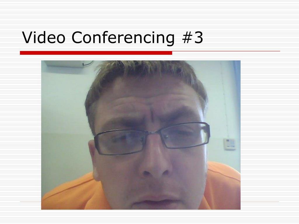 Video Conferencing #3