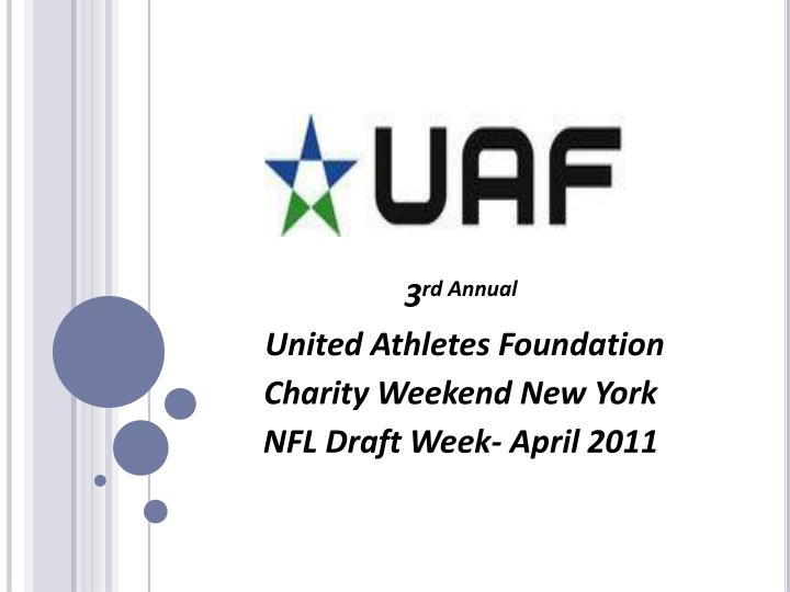 3 rd annual united athletes foundation charity weekend new york nfl draft week april 2011