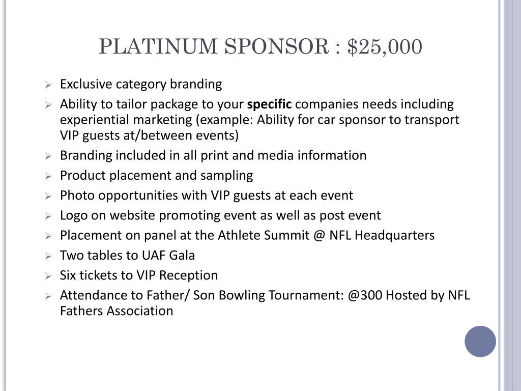 PLATINUM SPONSOR : $25,000